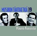 Musiikin tähtihetkiä 19 - Mauno Kuusisto/Mauno Kuusisto