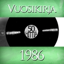 Vuosikirja 1986 - 50 hittiä/Various Artists