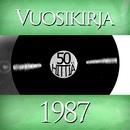 Vuosikirja 1987 - 50 hittiä/Various Artists