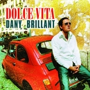 Dolce vita/Dany Brillant