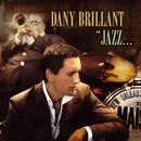 Jazz à La Nouvelle-Orléans/Dany Brillant
