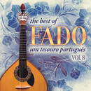 The Best of Fado: Um Tesouro Português, Vol. 8/Varios Artistas