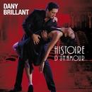 Histoire d'un amour/Dany Brillant