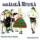 Góralska muzyka/Various Artists