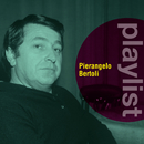 Playlist: Pierangelo Bertoli/Pierangelo Bertoli