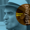 Playlist: Francesco Baccini/Francesco Baccini