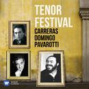 Tenor Festival: Pavarotti, Domingo, Carreras/Various Artists