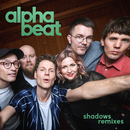 Shadows (Remixes)/Alphabeat