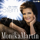 Ein heller Stern/Monika Martin