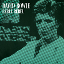 Rebel Rebel (Original Single Mix) [2019 Remaster]/David Bowie