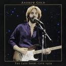 The Late Show: Live 1978/Andrew Gold