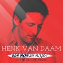 Geh wenn Du willst (Steve McVine Remix)/Henk van Daam