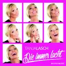 Die immer lacht/Tanja Lasch