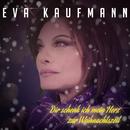 Dir schenk ich mein Herz zur Weihnachtszeit/Eva Kaufmann
