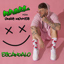 Escándalo (feat. Omar Montes)/Rasel