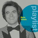 Playlist: Mario Tessuto/Mario Tessuto