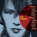 Playlist: Ivan Cattaneo/Ivan Cattaneo