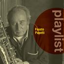 Playlist: Fausto Papetti/Fausto Papetti