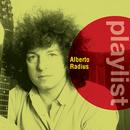 Playlist: Alberto Radius/Alberto Radius