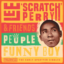 "People Funny Boy: The Early Upsetter Singles/Lee ""Scratch"" Perry"