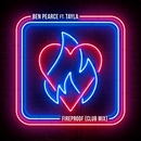 Fireproof (feat. Tayla) [Club Mix]/Ben Pearce