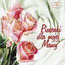 Piosenki dla mojej mamy/Various Artists