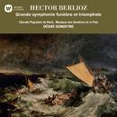 Berlioz: Grande symphonie funèbre et triomphale/Désiré Dondeyne
