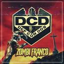 Zombi Franco/Def Con Dos