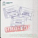 Maghreb Gang (feat. French Montana & Khaled)/Farid Bang