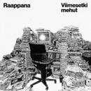 Viimesetki mehut/Raappana