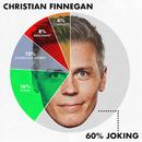 60% Joking/Christian Finnegan