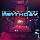 Birthday (feat. Monty)/Fetty Wap