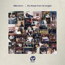My House From All Angles/Mike Dunn