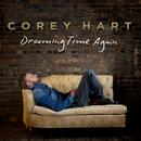 Dreaming Time Again/Corey Hart