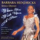 When You Wish Upon a Star: Barbara Hendricks Sings Disney/Barbara Hendricks