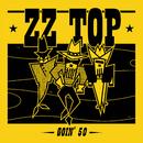 Goin' 50/ZZ Top