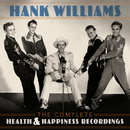 The Complete Health & Happiness Recordings/Hank Williams