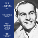 Arie operowe, pieśni, piosenki filmowe/Jan Kiepura
