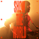 SHOW THE WORLD/JJ Lin