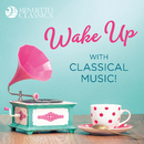 Wake Up with Classical Music!/Various Artists