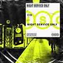 Night Service Only/CID