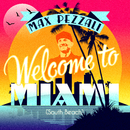 Welcome to Miami (South Beach)/Max Pezzali