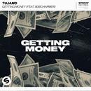 Getting Money (feat. 808Charmer)/Tujamo