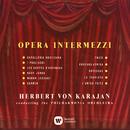 Opera Intermezzi/Herbert von Karajan