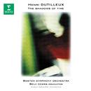 Dutilleux: The Shadows of Time/Seiji Ozawa