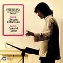 Bartók: Concerto for Orchestra - Kodály: Dances of Galánta/Seiji Ozawa