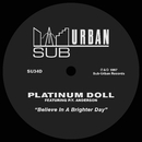 Believe In A Brighter Day (feat. P.Y. Anderson)/Platinum Doll