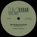 To Be Someone (feat. Yana)/Mindchime