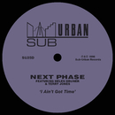 I Ain't Got Time (feat. Helen Bruner & Terry Jones)/Next Phase