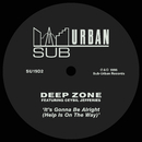 It's Gonna Be Alright (Help Is On The Way) [feat. Ceybil Jefferies]/Deep Zone